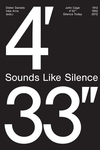 John Cage: 4'33''- Sounds Like Silence: Silence Today