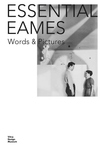 Essential Eames : Word & Pictures
