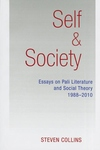 Self & Society : Essays on Pali Literature and Social Theory, 1988-2010