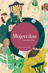 Mujercitas (Edicion ilustrada) / Little Women. Illustrated Edition