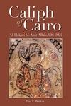 The Caliph of Cairo:Al-Hakim Bi-Amr Allah, 996-1021
