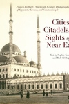Cities, Citadels, and Sights of the Near East