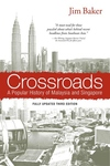 Crossroads : A Popular History of Malaysia and Singapore